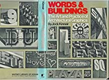 Words and Buildings : The Art and Practice of Architectural Graphics