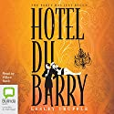 Hotel du Barry Audiobook by Lesley Truffle Narrated by Willow Nash