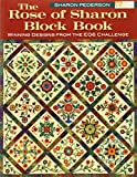The Rose of Sharon Block Book: Winning Designs from the Eq6 Challenge (That Patchwork Place)