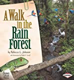 img - for A Walk in the Rain Forest (Biomes of North America) book / textbook / text book