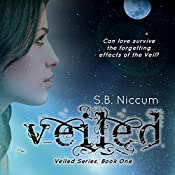 Veiled: Veiled Series, Book 1 | S B Niccum