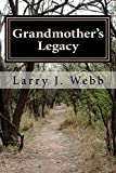 Grandmothers Legacy: Discovering and Experiencing Gods Best