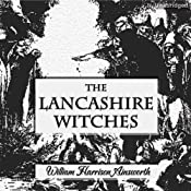The Lancashire Witches | [William Harrison Ainsworth]