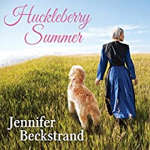 Huckleberry Summer: Matchmakers of Huckleberry Hill, Book 2 (       UNABRIDGED) by Jennifer Beckstrand Narrated by C. S. E. Cooney