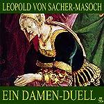 Ein Damen-Duell   Leopold von Sacher-Masoch