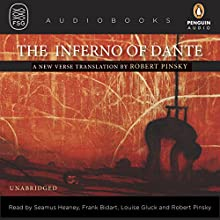 The Inferno of Dante Audiobook by Dante Alighieri, Robert Pinsky (translator) Narrated by Seamus Heaney, Frank Bidart, Louise Glück, Robert Pinsky