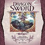 Dragon Sword: Dragonlance: The New Adventures: Dragon Quartet, Book 1 | Ree Soesbee