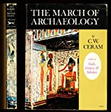 March of Archaeology (0394435281) by Ceram, C.W.