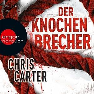 Der Knochenbrecher Audiobook