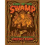 Lure of The Swamp - The Screen Printed Rock Posters of Lindsey Kuhn ~ Lindsey Kuhn