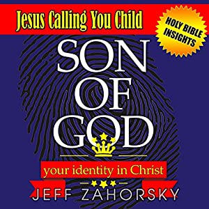 Son of God: Your Identity in Christ Audiobook