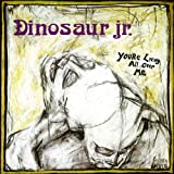 Dinosaur Jr You Re Living All Over Me [VINYL]