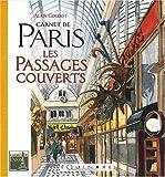 echange, troc Alain Goudot - Carnet de Paris : Les passages couverts