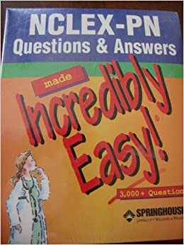 Nclex-Pn Questions & Answers Made Incredibly Easy! Plus Nclex-Pn 250 New-Format Questions