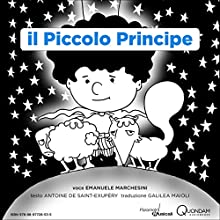 Il Piccolo Principe [The Little Prince] Audiobook by Antoine de Saint-Exupéry Narrated by Emanuele Marchesini