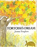 img - for Tortoises's Dream book / textbook / text book