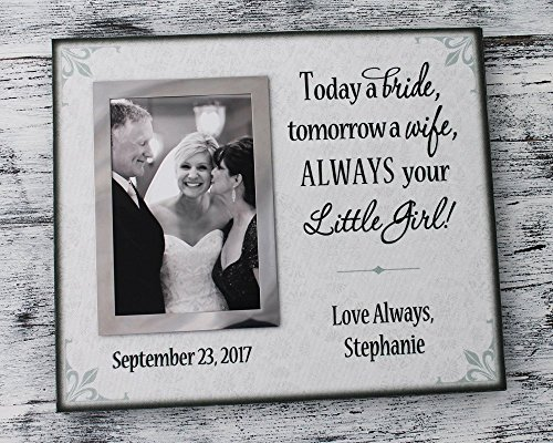 Today a bride tomorrow a wife always your little girl father of the bride wedding gift personalized picture frame mother of the bride parent wedding gift (Always Your Little Girl Frame compare prices)