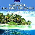 Adventure Guide: Hawaii the Big Island: Adventure Guides Series Hörbuch von Bryan Fryklund, Jen Reeder Gesprochen von: Anthony Appolito