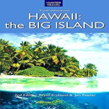 Adventure Guide: Hawaii the Big Island: Adventure Guides Series (       UNABRIDGED) by Bryan Fryklund, Jen Reeder Narrated by Anthony Appolito