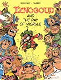Iznogoud and the Day of Misrule: Iznogoud Vol. 3