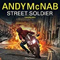 Street Soldier Audiobook by Andy McNab Narrated by Henry Lloyd Hughes