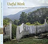 img - for Useful Work: Photographs from Hickory Nut Gap Farm book / textbook / text book