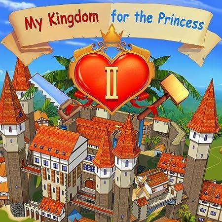My Kingdom for the Princess II [Download]