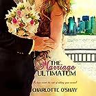 The Marriage Ultimatum Hörbuch von Charlotte O'Shay Gesprochen von: Erin Mallon