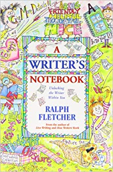 A Writer S Notebook Unlocking The Writer Within You border=