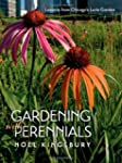 Gardening with Perennials: Lessons fr...