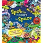 Spot the Robot in Space by Alexandra Koken