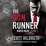 The Gun Runner: Library Edition (Mafia Made)