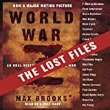img - for World War Z: The Lost Files: A Companion to the Abridged Edition book / textbook / text book
