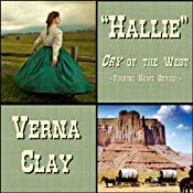 Cry of the West: Hallie: Finding Home Series, Book 1 | Verna Clay