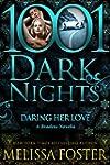 Daring Her Love: A Bradens Novella (1...