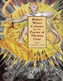 Blakes Water-Colours for the Poems of Thomas Gray: With Complete Texts (Dover Fine Art, History of Art)