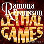 Lethal Games: A Swedish Crime Novel: Greger Thulin, Book 3 | Ramona Fransson