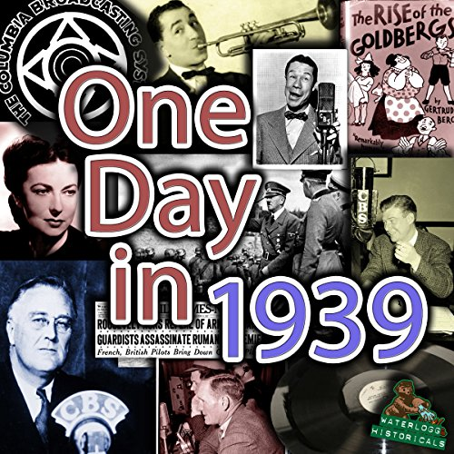 One Day in 1939: The Complete September 21st, 1939, Wjsv CBS Broadcast