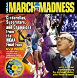 img - for March Madness: Cinderellas, Superstars, and Champions from the Final Four book / textbook / text book