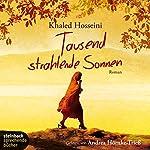 Tausend strahlende Sonnen | Khaled Hosseini