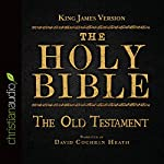 The Holy Bible in Audio - King James Version: The Old Testament |  King James Version