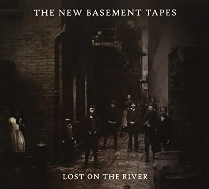 Lost on the River: The New Basement Tapes (Deluxe Edition)