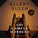 The Campus Murders: The Mike McCall Novels, Book 1 Audiobook by Ellery Queen Narrated by Mark Peckham