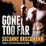 Gone Too Far: Library Edition (Troubleshooters)