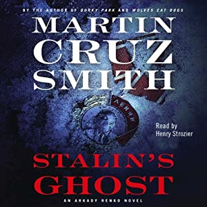 Stalin's Ghost: An Arkady Renko Novel | [Martin Cruz Smith]