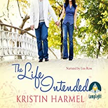 The Life Intended (       UNABRIDGED) by Kristin Harmel Narrated by Liza Ross