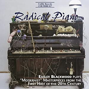 Radical Piano: Modernist Maste