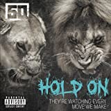 Hold On [Explicit]