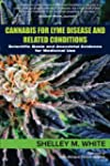 Cannabis for Lyme Disease & Related C...