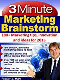 Marketing tips, innovation and ideas for 2015: 3 Minute Marketing Brainstorm: